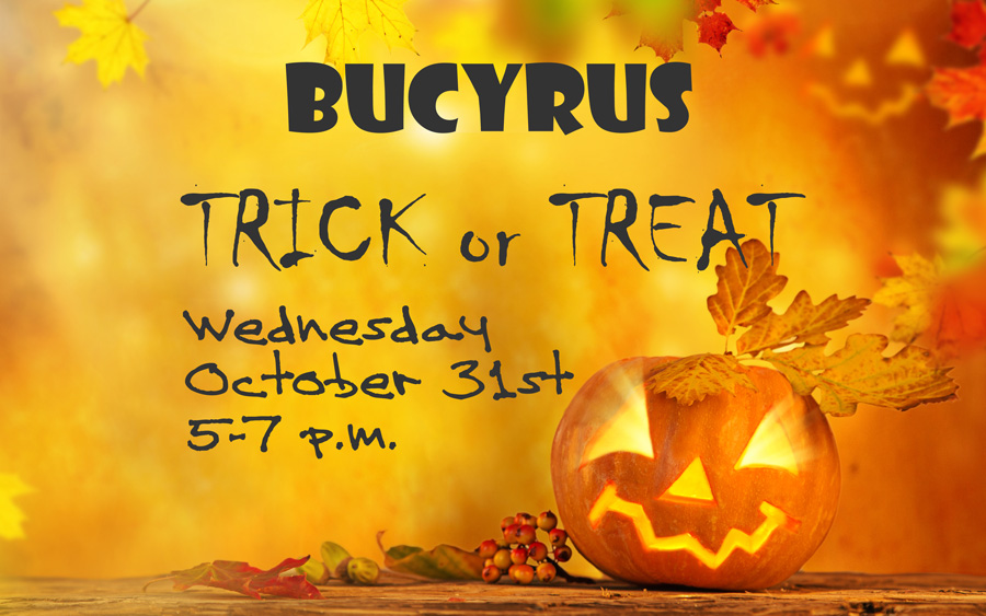 Bucyrus Trick or Treat Wednesday Octorber 31st 5-7 p.m.